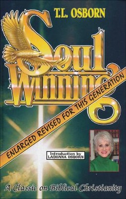 Soulwinning: A Classic on Biblical Christianity - Enlarged & Revised  -     By: T.L. Osborn
