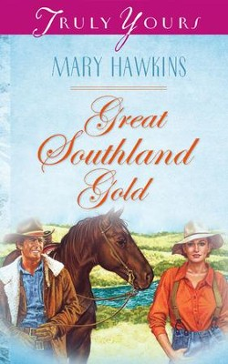 Great Southland Gold - eBook  -     By: Mary Hawkins