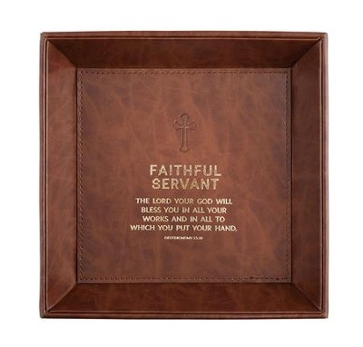 Faithful Servant, The Lord Your God Will Bless You, Deuteronomy, Valet Tray  -