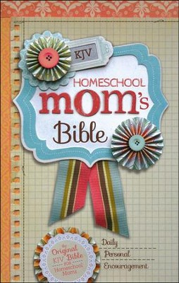 KJV Homeschool Mom's Bible, Hardcover, Jacketed Printed  -