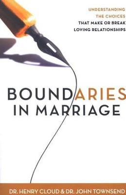 Boundaries in Marriage, Paperback   -     By: Dr. Henry Cloud, Dr. John Townsend
