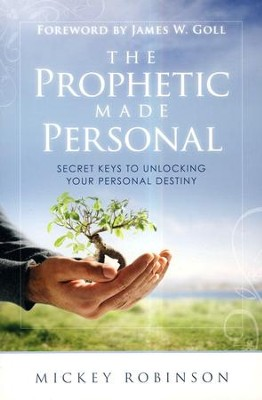 Prophetic Made Personal  -     By: Mickey Robinson