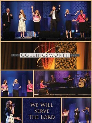 We Will Serve the Lord   -     By: The Collingsworth Family