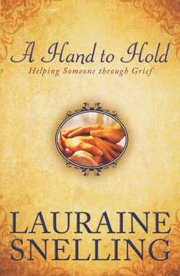 A Hand to Hold  -     By: Lauraine Snelling