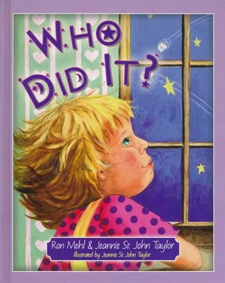 Who Did It?  -     By: Ron Mehl, Jeannie St. John Taylor