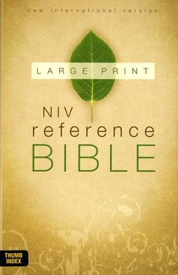 NIV Reference Bible, Large Print Indexed, Hardcover, Jacketed Printed  -     By: Zondervan