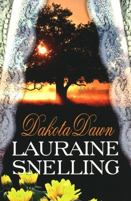 Dakota Dawn  -     By: Lauraine Snelling