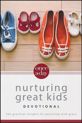 Once-A-Day Devotional for Nurturing Great Kids  -     By: Dan Seaborn