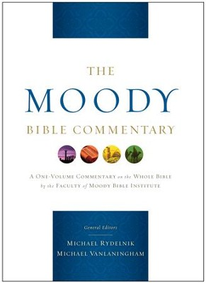 The Moody Bible Commentary / New edition - eBook  -     By: Michael Rydelnik, Michael Vanlaningham