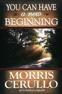 You Can Have a New Beginning  -     By: Morris Cerullo
