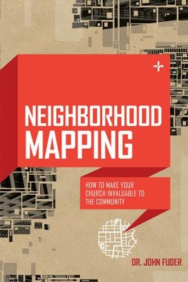 Neighborhood Mapping: A Basic Guide to Community Analysis / New edition - eBook  -     By: John Fuder