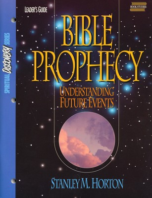 Bible Prophecy: Leader Guide  -     By: Stanley M. Horton