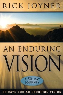 An Enduring Vision: A 50-Day Journey  -     By: Rick Joyner
