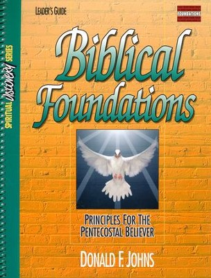 Biblical Foundations: Leader Guide  -     By: Donald F. Johns
