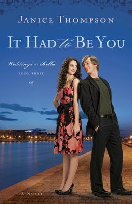 It Had to Be You: A Novel - eBook  -     By: Janice Thompson