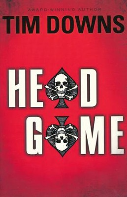 Head Game  -     By: Tim Downs