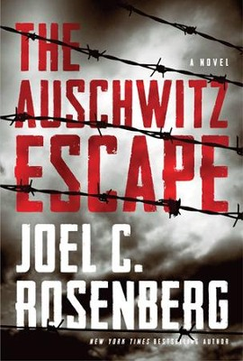 The Auschwitz Escape - eBook  -     By: Joel C. Rosenberg