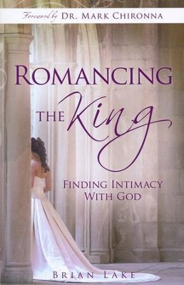 Romancing the King  -     By: Brian Lake