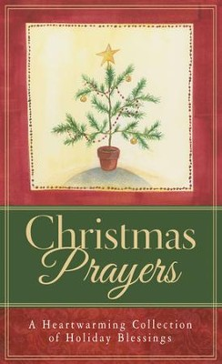 Christmas Prayers: A Heartwarming Collection of Holiday Blessings - eBook  -     By: Paul M. Miller
