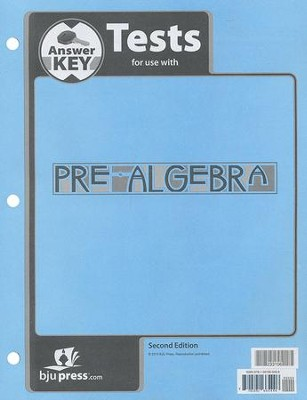 BJU Pre-Algebra Grade 8 Tests Packet Answer Key (Second Edition)    -