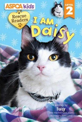 I Am Daisy, Level 2  -     By: Lori Froeb     Illustrated By: Violet Lemay
