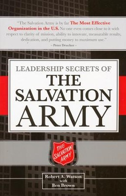 Leadership Secrets of the Salvation Army  -     By: Robert Watson, Ben Brown