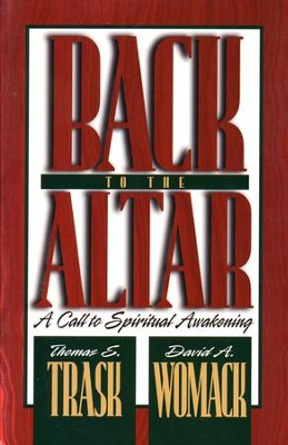 Back to the Altar  -     By: Thomas Trask