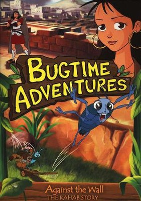 Bugtime Adventures #3: Against the Wall-The Rahab Story  DVD  -