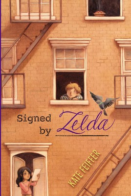 Signed by Zelda  -     By: Kate Feiffer