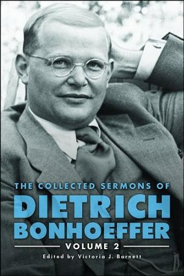 The Collected Sermons of Dietrich Bonhoeffer: Volume 2  -     By: David M. Young