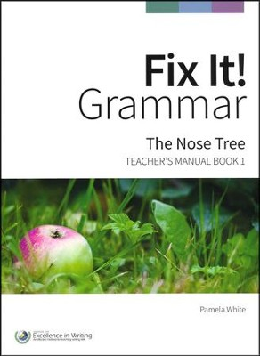 Fix It! Grammar Book 1: The Nose Tree (Grades 3-12)   -
