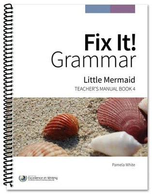 Fix It! Grammar Book 4: Little Mermaid (Grade 6-12)   -