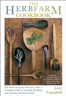 The Herbfarm Cookbook - eBook  -     By: Jerry Traunfeld