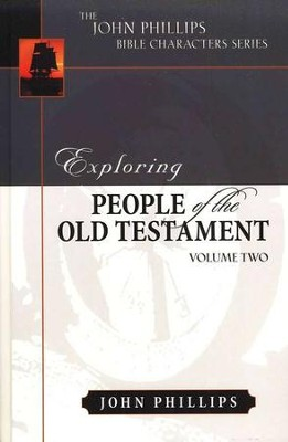 Exploring People of the Old Testament: Volume 2  -     By: John Phillips
