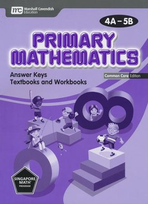 Primary Mathematics Common Core Edition Answer Key 4A-5B   -
