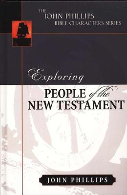Exploring People of the New Testament  -     By: John Phillips