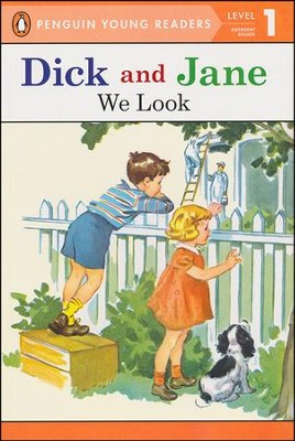 Read with Dick and Jane: We Look, Volume 1, Updated Cover   -     By: Scott Forsman