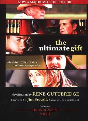 The Ultimate Gift  -     By: Rene Gutteridge, Jim Stovall
