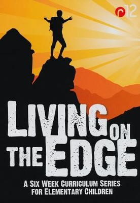 Living on the Edge: A Six Week Curriculum Series for Elementary Children, DVD/CD  -     By: Chip Ingram