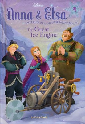 Anna & Elsa #4: The Great Ice Engine (Disney Frozen)   -     By: Erica David