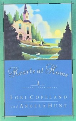 Hearts at Home, Heavenly Daze #5   -     By: Lori Copeland, Angela Hunt