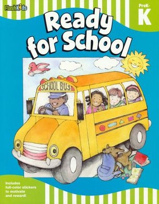 Ready for School: Grade Pre-K-K  -