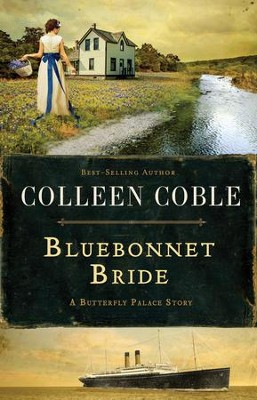 Bluebonnet Bride: A Butterfly Palace Short Story  - eBook  -     By: Colleen Coble