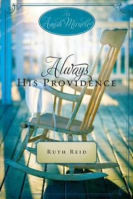 Always His Providence: An Amish Miracle Novella - eBook  -     By: Ruth Reid