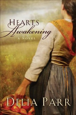Hearts Awakening - eBook   Hearts Along The River Series #1  -     By: Delia Parr