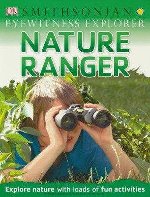 Eyewitness Explorer: Nature Ranger  -