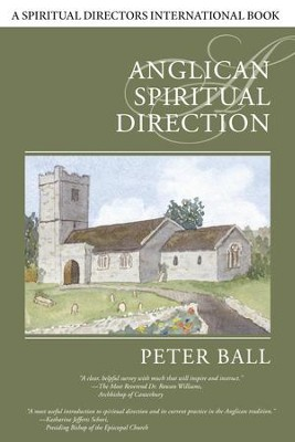 Anglican Spiritual Direction - eBook  -     By: Peter Ball