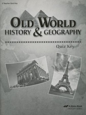 Abeka Old World History & Geography Quizzes Key   -