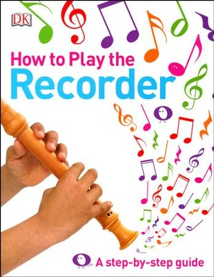 How to Play the Recorder  -
