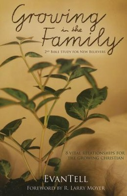 Growing In The Family, Softcover   -     By: Larry Moyer